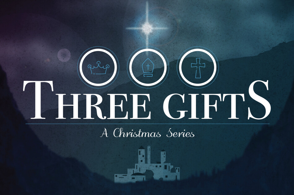 Three Gifts: A Christmas Series
