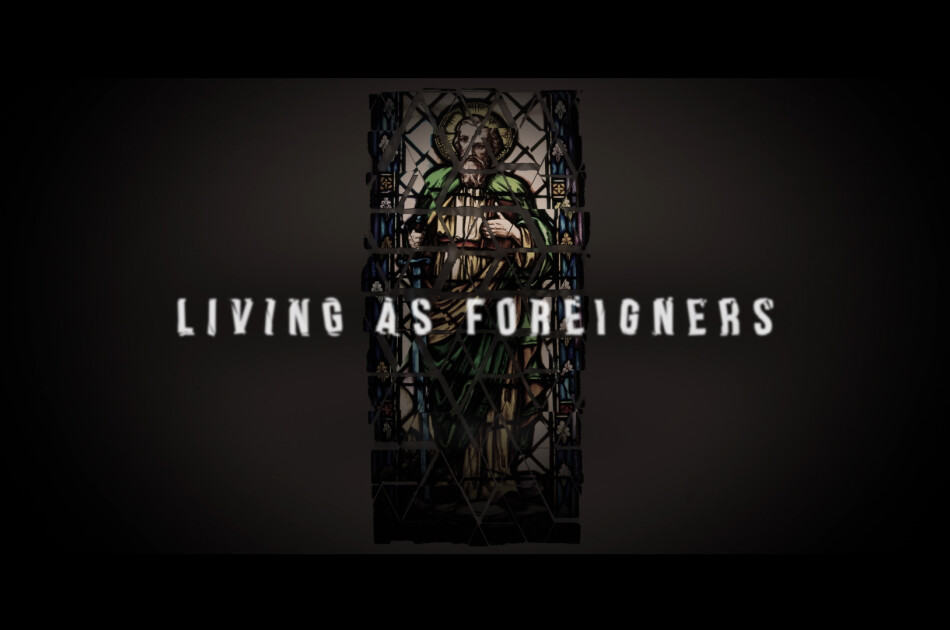 Living as Foreigners