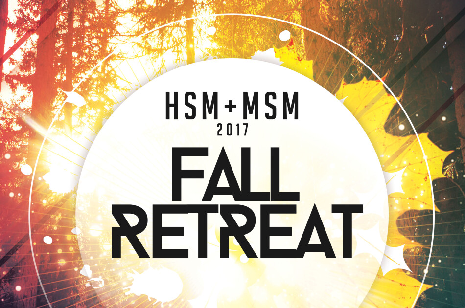HSM + MSM Fall Retreat