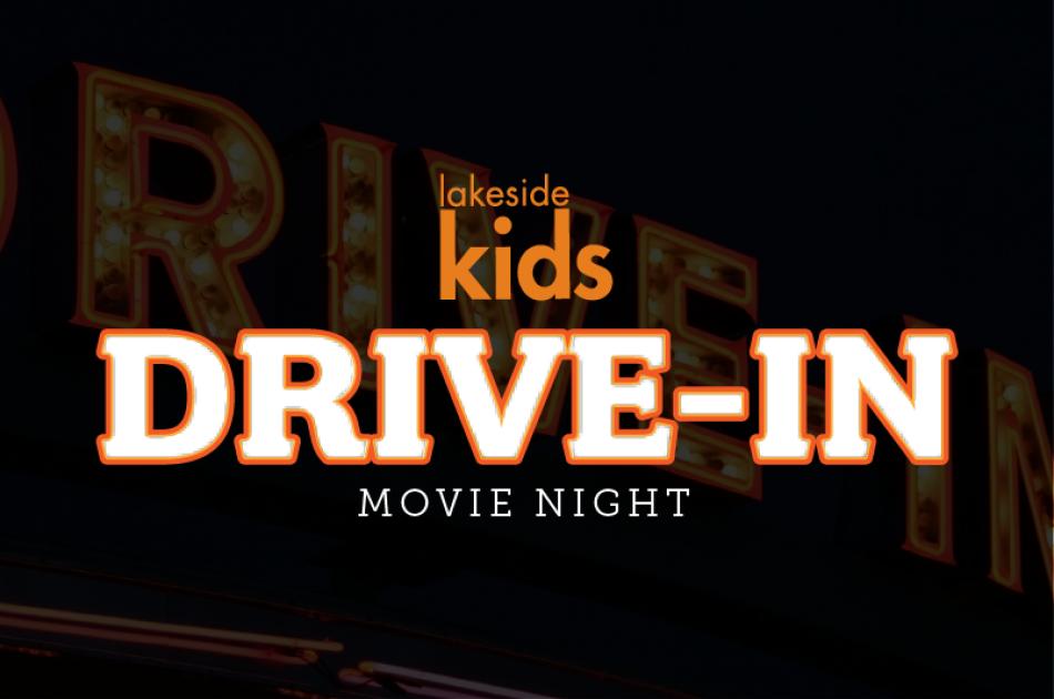 Lakeside Kids Drive-In Movie Night