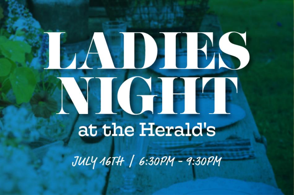 Ladies Night at the Herald