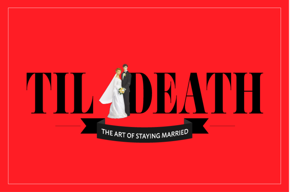 Til Death: The Art of Staying Married