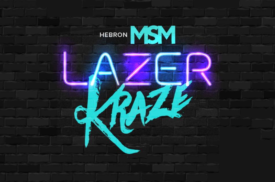 MSM Lazer Kraze (Hebron Campus)