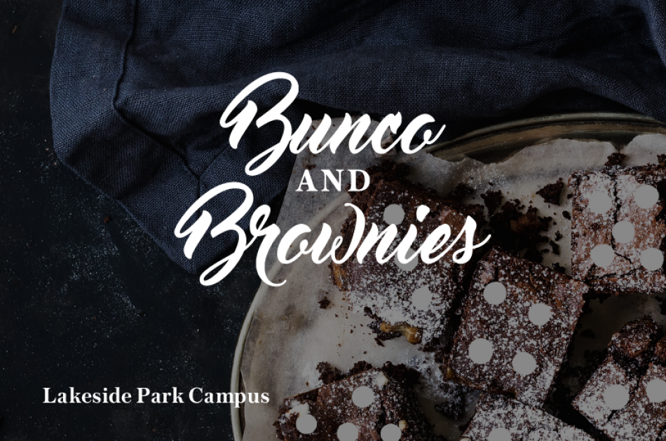 Bunco & Brownies (Lakeside Park Campus)