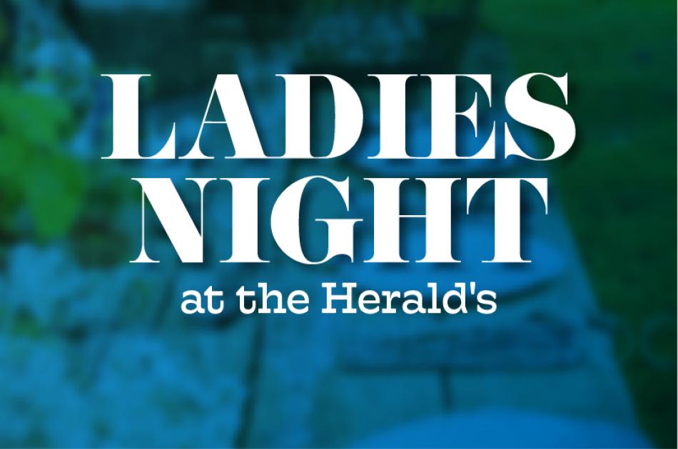 Ladies Night at Sara Herald