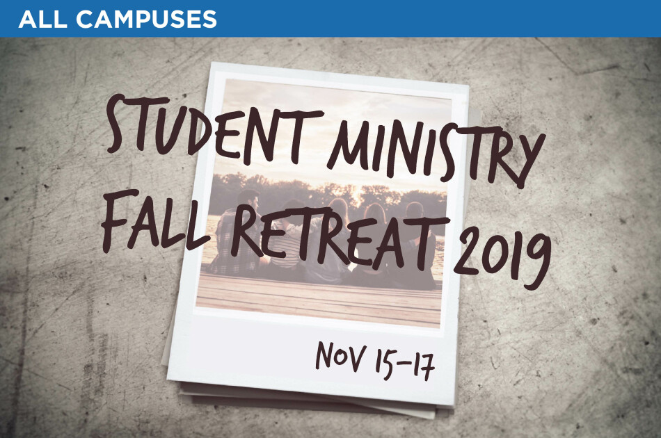 Student Ministry Fall Retreat 2019