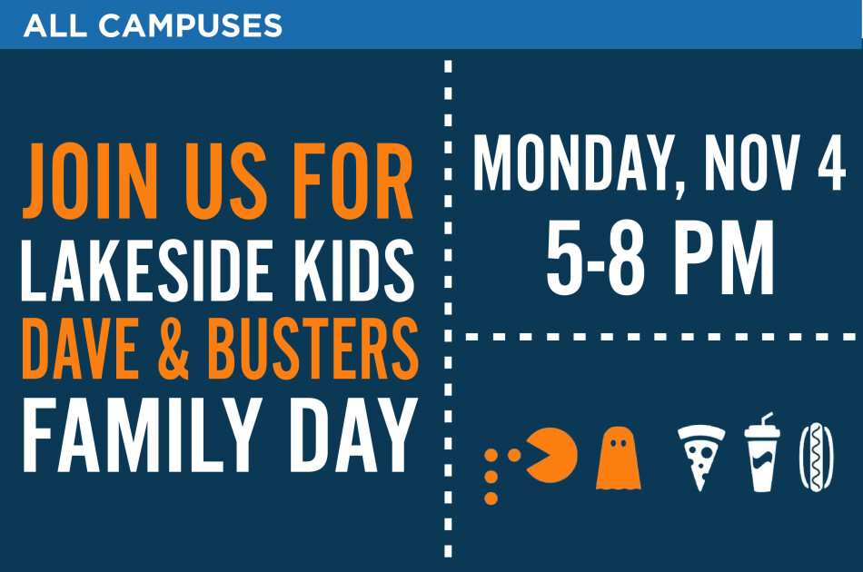 Lakeside Kids Dave & Busters Family Day