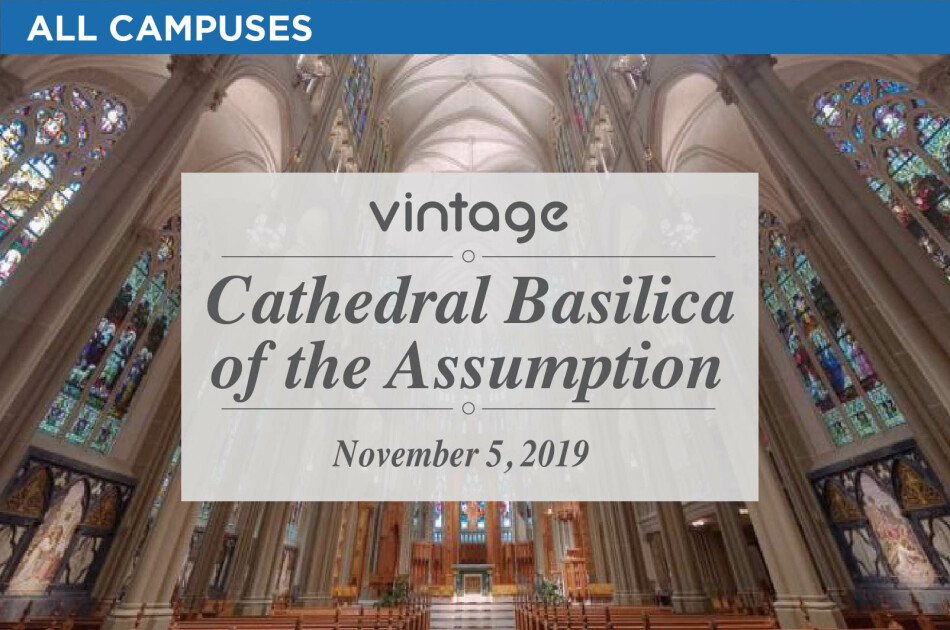Vintage to the Cathedral Basilica of the Assumption