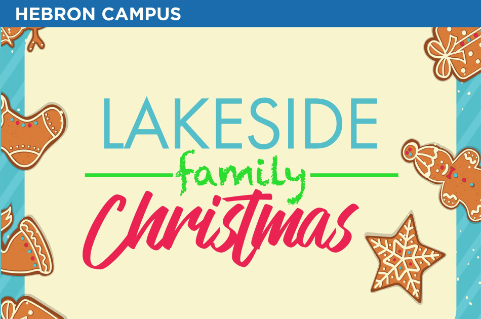 Hebron Campus | Christmas Celebration with Lakeside KIDS