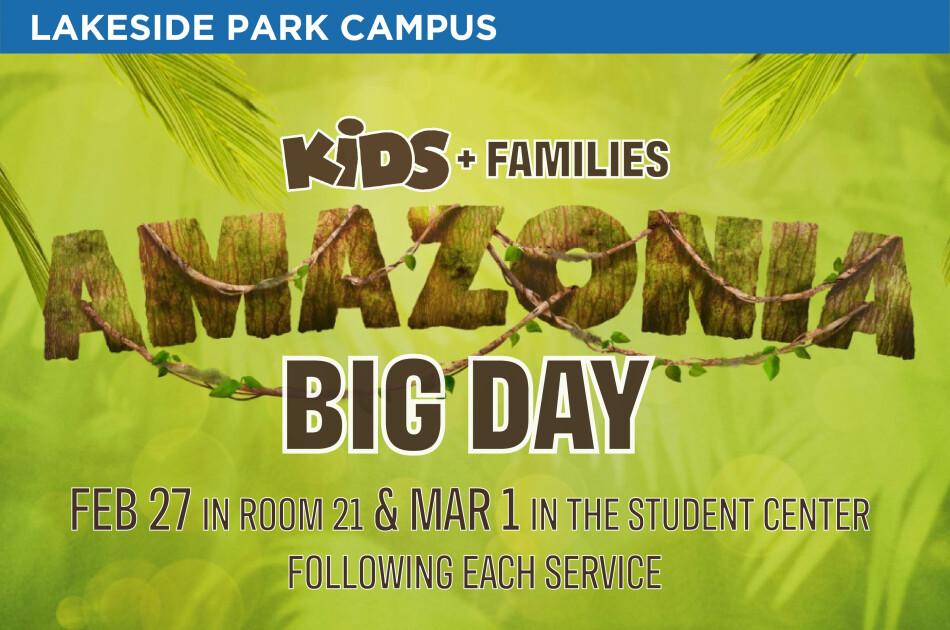 KIDS Amazonia Big Day (Lakeside Park)
