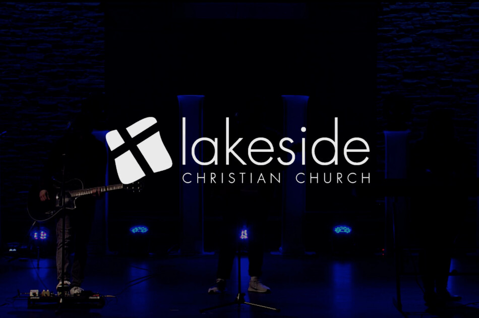 Lakeside Worship Online