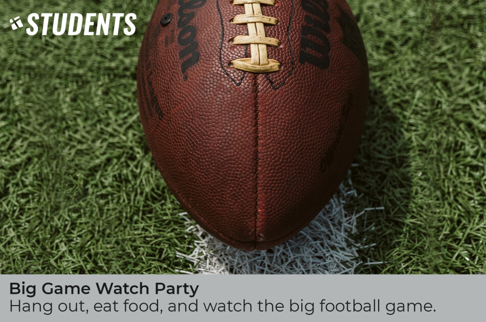 Student Nights: Big Game Watch Party